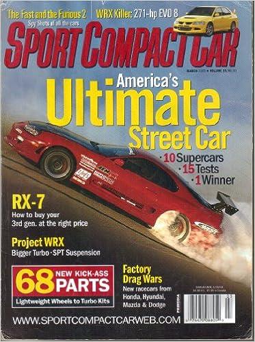 Sport Compact Car Magazine, Vol. 15, No. 3, (March, 2003) (ISSN:  1062 9629): Scott Oldham: Amazon.com: Books