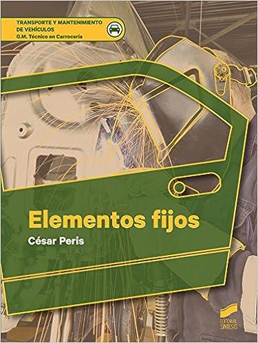 Elementos fijos (Ciclos Formativos nº 7) (Spanish Edition) 1st Edition, Kindle Edition