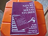 The Nature of the Social Studies, Barr, Robert D. and Barth, James L., 0882800493