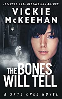 The Bones Will Tell by Vickie McKeehan ebook deal