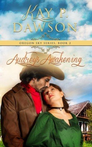 Download Audrey's Awakening (Oregon Sky) (Volume 2) PDF