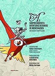 As surpreendentes aventuras do Barão de Munchausen: Em xxxiv capítulos