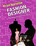 img - for Fashion Designer (Virtual Apprentice (Hardcover)) book / textbook / text book