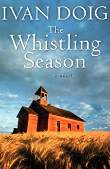The Whistling Season by [Doig, Ivan]