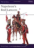Napoleon's Red Lancers, Ronald Pawly, 1841765082