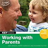 Working with Parents (Key Issues)