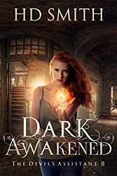 Dark Awakened (The Devil's Assistant Book 2)