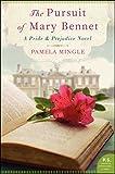 The Pursuit of Mary Bennet: A Pride and Prejudice Novel (Pride & Prejudice Novel)