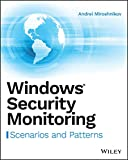 Windows Security Monitoring: Scenarios and Patterns