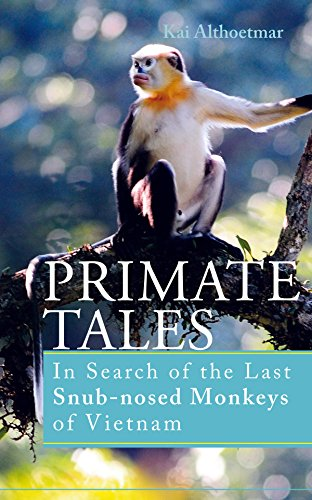 arch of the Last Snub-nosed Monkeys of Vietnam (German Edition) ()
