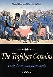 The Trafalgar Captains, Colin White and 1805 Club Staff, 186176247X