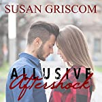 Allusive Aftershock | Susan Griscom