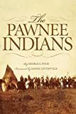 The Pawnee Indians (The Civilization of the American Indian Series)
