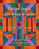 img - for Design Styles for Wood & Glass: Patterns and Concepts book / textbook / text book