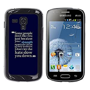 Caucho caso de Shell duro de la cubierta de accesorios de protección BY RAYDREAMMM - Samsung Galaxy S Duos S7562 - Motivational Strength Hate Positive Quote