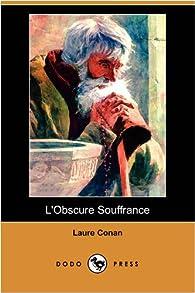 L'obscure Souffrance par Laure Conan