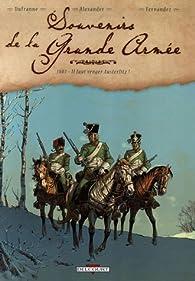 Souvenirs de la Grande Armée, Tome 1 : 1807 - Il faut venger Austerlitz ! par Michel Dufranne