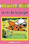 Boule et Bill - Le roi de la jungle par Allouche