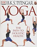 Yoga: THE PATH TO HOLISTIC HEALTH