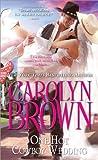 One Hot Cowboy Wedding, Carolyn Brown, 1402253648