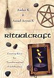 RitualCraft, Amber K. and Azrael Arynn K., 1567180094