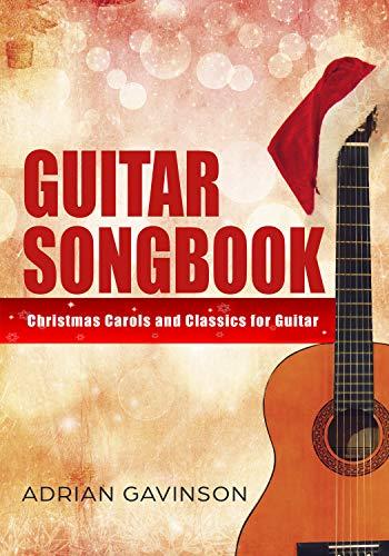 Amazon Com Guitar Songbook Christmas Carols And Classics For