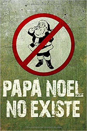 Amazon.com: PAPA NOEL NO EXISTE: Divertido y sincero ...