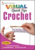 Crochet VISUAL Quick Tips