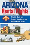 Arizona Rental Rights, David A. Peterson and Andrew M. Hull, 1558381953