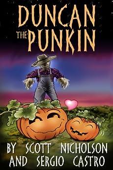 Duncan the Punkin by [Nicholson, Scott]