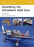 Modelling the Mitsubishi A6M Zero (Osprey Modelling)