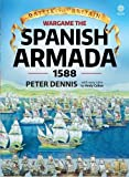 img - for Wargame: The Spanish Armada 1588 (Battle for Britain) book / textbook / text book