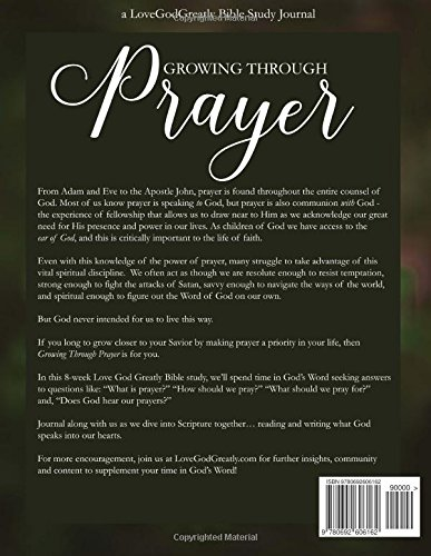 Growing Through Prayer: A Love God Greatly Bible Study