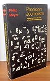 Precision Journalism, Philip Meyer, 0253201632