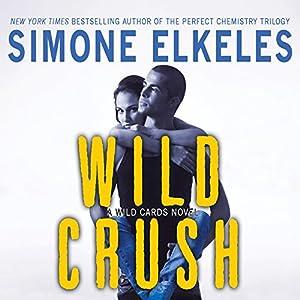 Wild Crush Audiobook