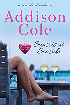 Sunsets at Seaside (Sweet with Heat: Seaside Summers Book 4) (English Edition) de [Cole, Addison]