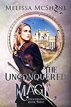 The Unconquered Mage by Melissa McShane