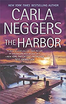 The Harbor (Carriage House) by [Neggers, Carla]