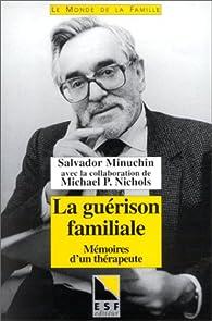 La guérison familiale par Salvador Minuchin