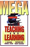 Megateaching and Learning, Maryann Reese and Robert Siudzinski, 1555520189
