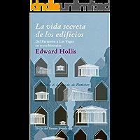 La vida secreta de los edificios (El Ojo del Tiempo nº 65)