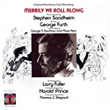 Merrily We Roll Along: Original Broadway Cast Recording