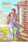 Jake's Pride, B. J. Strong, 0805961968