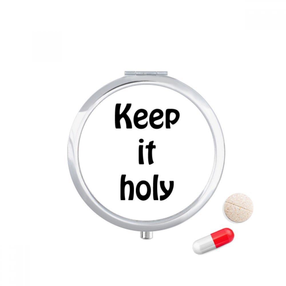 Keep It Holy Christian Quotes Travel Pocket Pill case Medicine Drug Storage Box Dispenser Mirror Gift