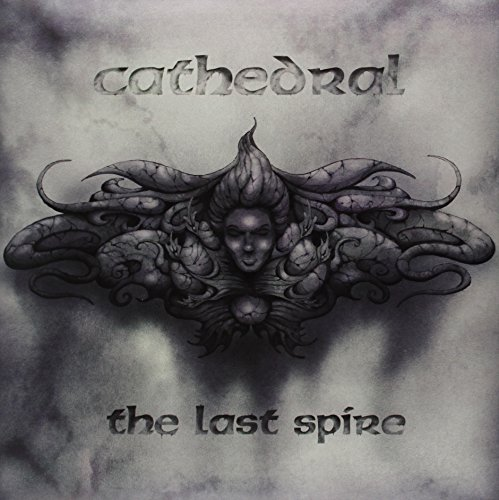 CATHEDRAL - LAST SPIRE