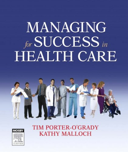 Managing For Success In Health Care, 1e