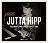 German Recordings 1952-1955 - Lost Tapes