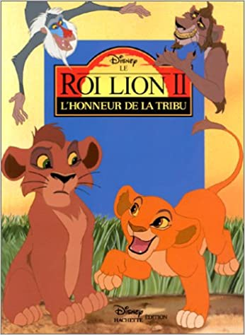 Le Roi Lion 2 L Honneur De La Tribu Disney Cinema French