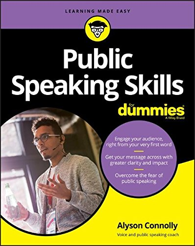 Public Speaking Skills For Dummies (For Dummies (Language & Literature)) by For Dummies