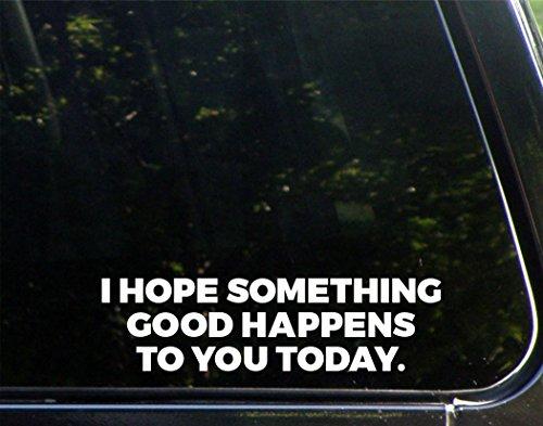 I Hope Something Good